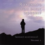 Roadmaps For Daily Worship
